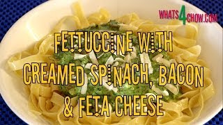 Fettuccine With Creamed Spinach, Bacon And Feta Cheese. Creamed Spinach With Bacon And Feta Recipe.