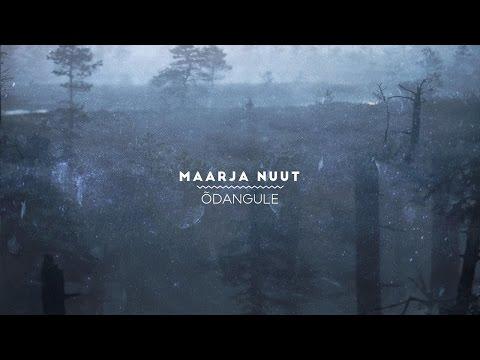 Maarja Nuut 'ÕDANGULE'