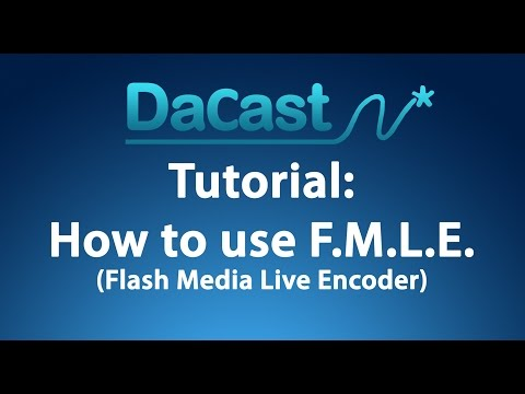 How to use Flash Media Live Encoder
