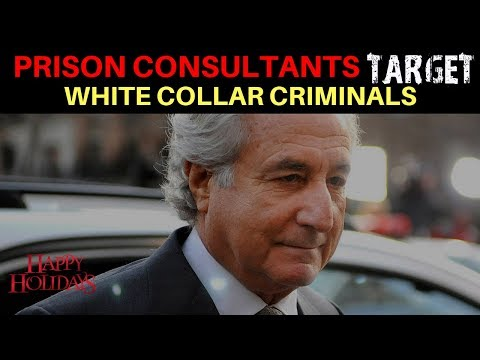 Why Prison Consultants Target White Collar Criminals?