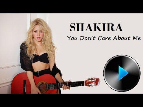 Ver Video de Shakira Shakira - You Don't Care About Me [Lyrics]