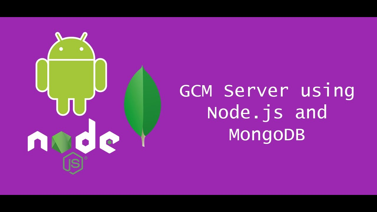 GCM Push Notification Server using Node js and MongoDB