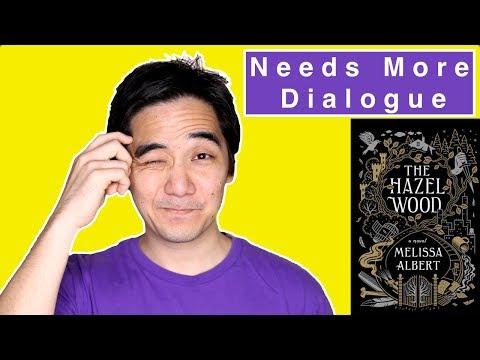 Needs More Dialogue | The Hazel Wood by Melissa Albert