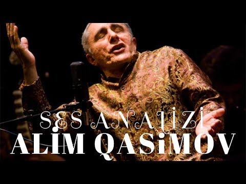 Alim Qasimov Ses Analizi ve Mugam