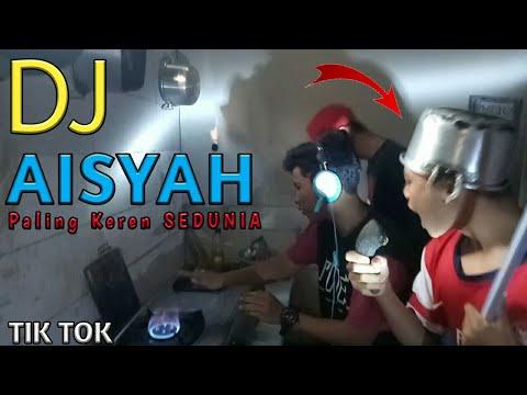 DJ Aisyah Suka Jamilah TIK-TOK (AKUMILAKU) Paling Keren Sepanjang Masa   KOCAK NJEER  