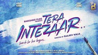 Tera Intezaar Motion Poster | Sunny Leone | Arbaaz Khan | Raajeev Walia | Bageshree Films