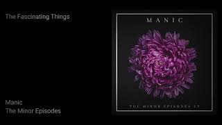 Manic - The Fascinating Things