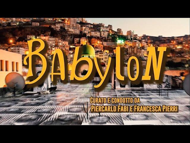 BABYLON  - Dialogo con uno scrittore emergente - Gianluigi Ciaramellari