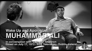 Muhammad Ali - Wake Up And Apologize (1972)