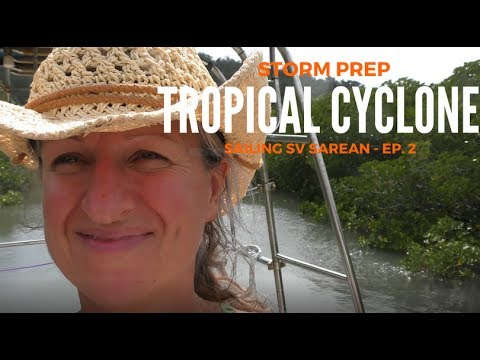 Tropical Cyclone Debbie - Heading To Safety In The Mangroves (Sailing SV Sarean) Ep. 2