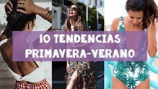 10 Tendencias Primavera-Verano 2017 | LUCERO LOVE