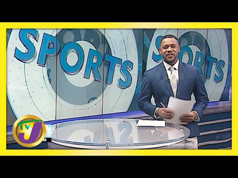 Jamaican Sports News Headlines   TVJ Sports News