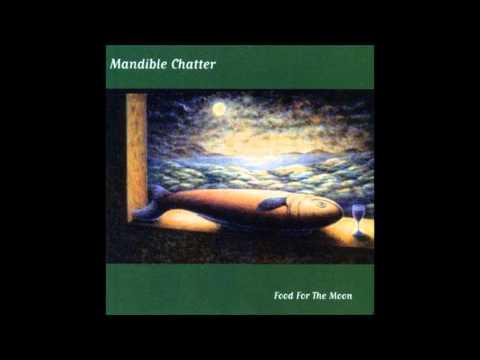Mandible chatter - Twilight Of The Idylls
