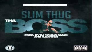 Slim Thug - Tha Boss (New Song 2015)