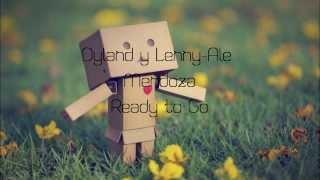 Ready to go Ale Mendoza ft Dyland y Lenny letra