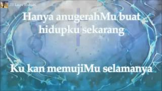 [Lirik Rohani] Regina Pangkerego - Ku Ada (I Am Here)