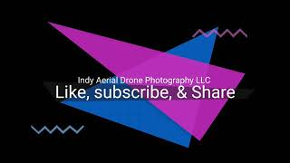 drone services - Indy Aerial Drone Photography LLC _ Indianapolis and surrounding areas.
