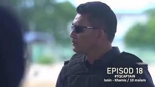 Download Teaser TQ CAPTAIN Episode 18