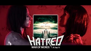 HATRED - War Of Words (official Video)