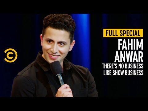 Fahim Anwar: There's No Business Like Show Business - Full Special