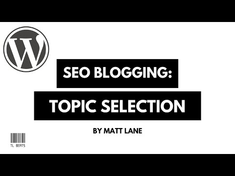 How to pick a Good Blog Topic - SEO Blogging - Part 1