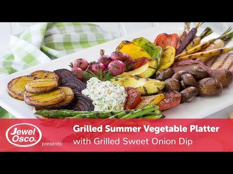 grilled-summer-vegetable-platter-with-grilled-sweet-onion-dip- -simple-sides- -jewel-osco