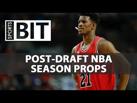 Post-NBA Draft 2017-18 Season Props | Sports BIT | NBA Picks