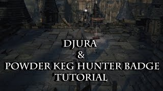 Bloodborne: Djura & Powder Keg Hunter Badge Tutorial