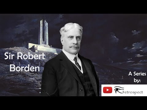 Sir Robert Borden (Prime Ministers of Canada Series #8)