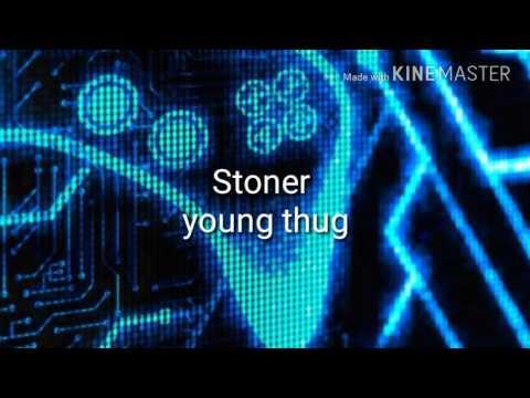 Stoner young thug