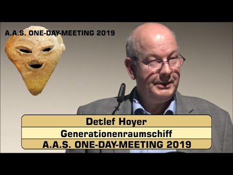 Generationenraumschiff - Detlef Hoyer - A.A.S. ONE-DAY-MEETING 2019