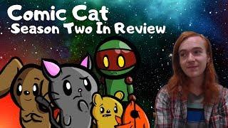 Comic Cat Season Two In Review