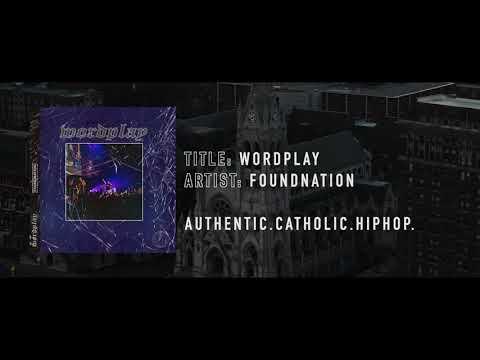 WordPlay - Single (Visualizer) | FoundNation | Authentic.Catholic.Hip-Hop.