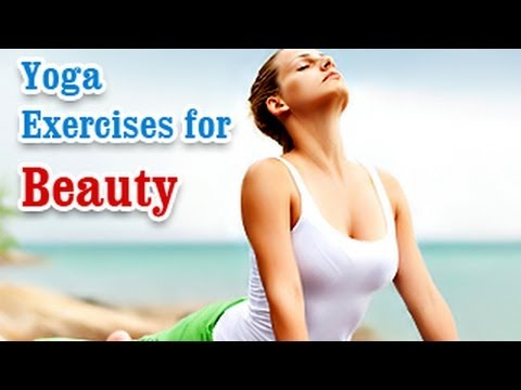 Yoga Exercises For Beauty