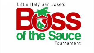 "2nd Annual ""Boss of the Sauce"" in Little Italy San Jose"