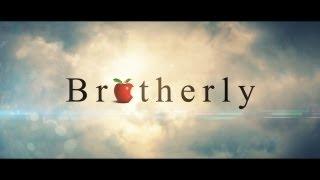 Brotherly - Der Kurzfilm