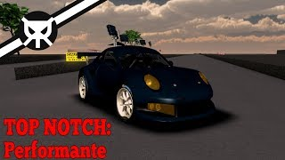 THE MOST REALISTIC RACING GAME ON ROBLOX?! ▼ Top Notch: Performante ▼