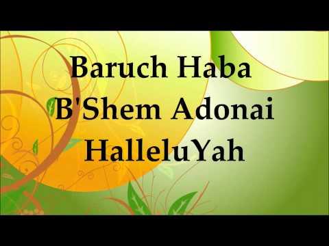 Barry & Batya Segal - Baruch Haba (B'shem Adonai) - Lyrics. Blessed is ...
