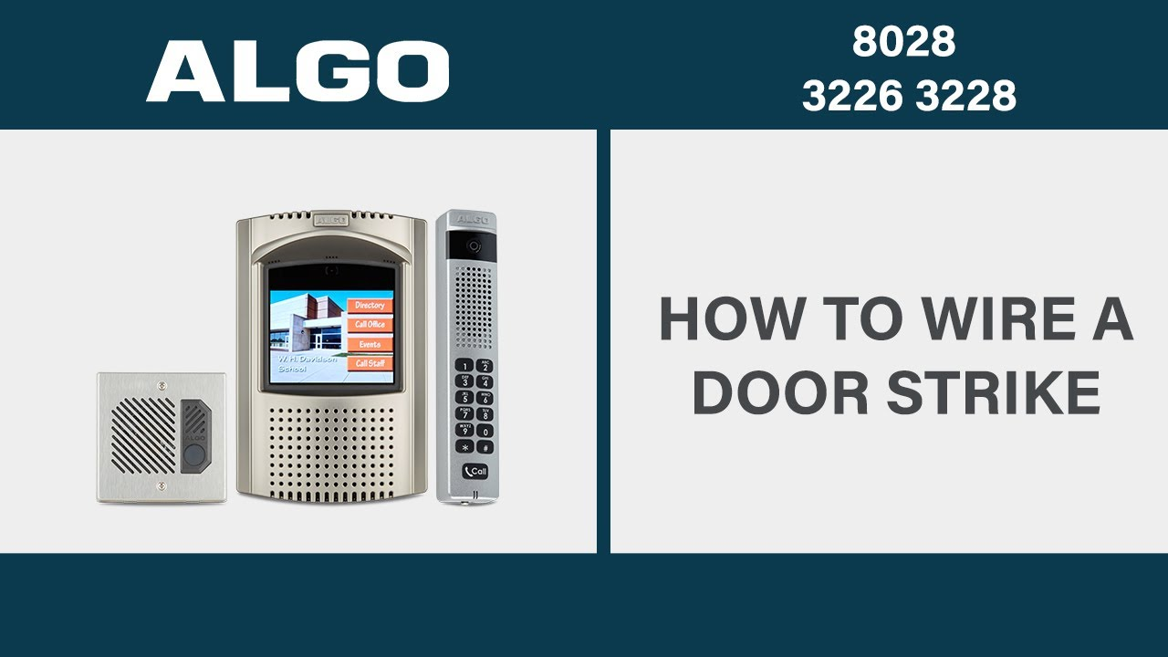 how to wire a door strike to an algo 3226, 3228 and 8028 doorphone