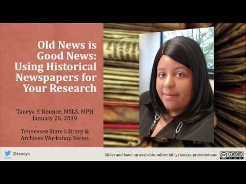 Library And Archives Workshop: Using Historical Newspapers For Your Research
