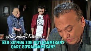 Mirzabek Xolmedov - Bir so'mga zor bo'lganmisan? Qarz so'raganmisan?  (Seni sevdim film)