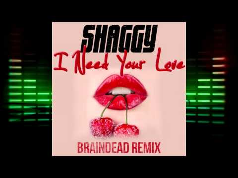 Shaggy Feat. Mohombi & Faydee Costi - I Need Your Love (BrainDeaD Remix)