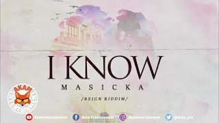 Masicka - I Know [Official Lyric Video HD]