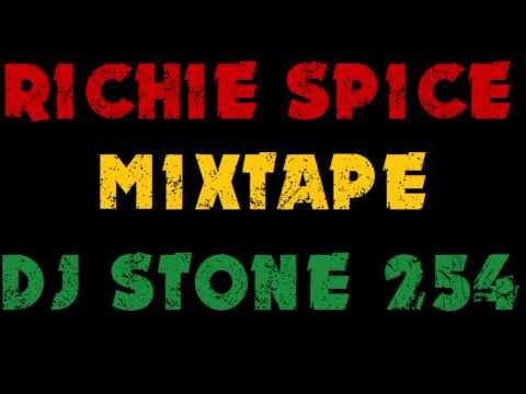 DJ STONE-254 - RICHIE SPICE MIXTAPE