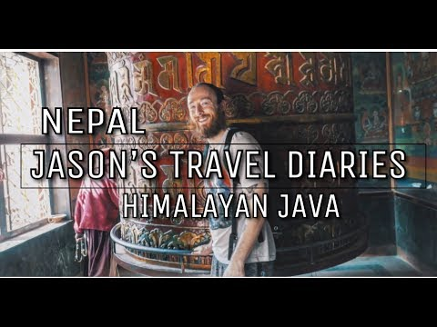 JASON'S TRAVEL DIARIES | NEPAL  | HIMALAYAN JAVA|