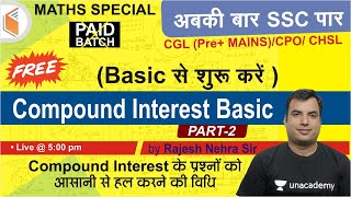 All SSC Exams 2020-21  Complete Maths by Rajesh Nehra  Compound Interest (Part-2)