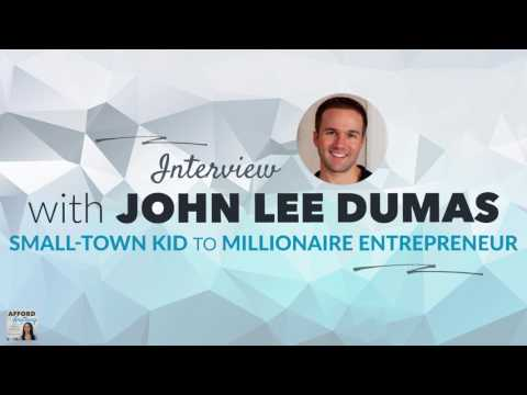 John Lee Dumas: Small-Town Kid to Multimillionaire Entrepreneur | Afford Anything Podcast (Ep. #61)