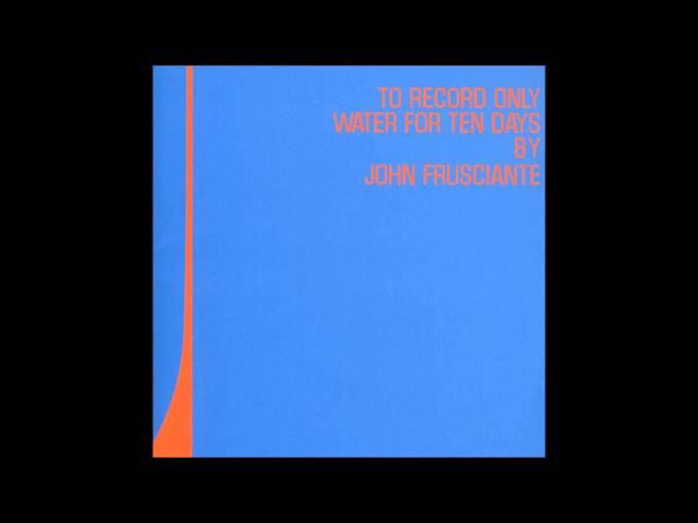 John Frusciante - The First Season