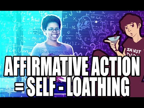 Affirmative Action = Self-Loathing
