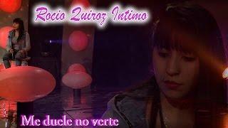 Rocio Quiroz - Me Duele No Verte (Pasión Íntimo)